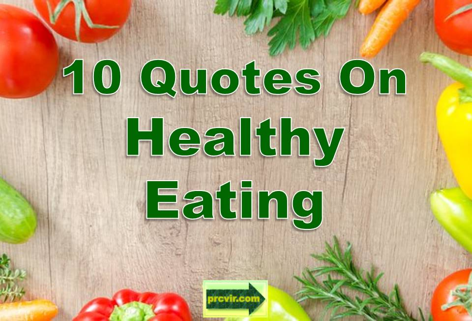 10 Quotes Healthy Eating