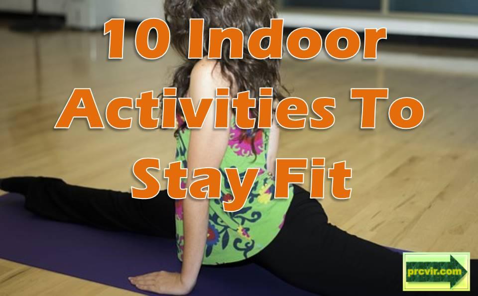 Indoor Activities to Stay Fit