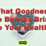 goodness of berries