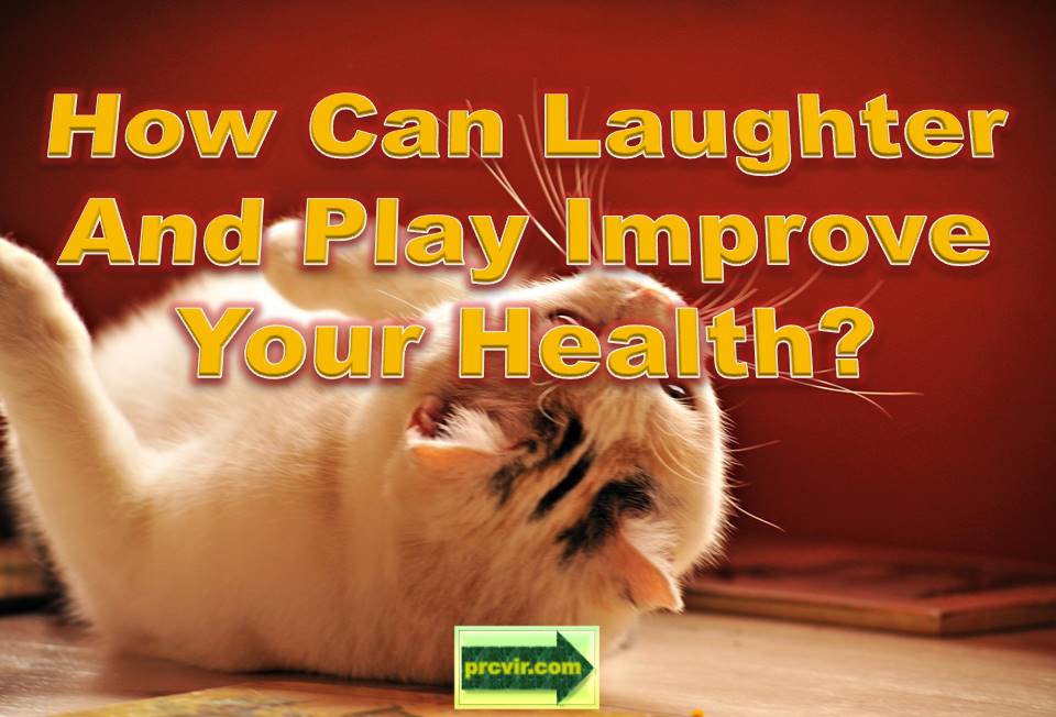 laughter and play improves health