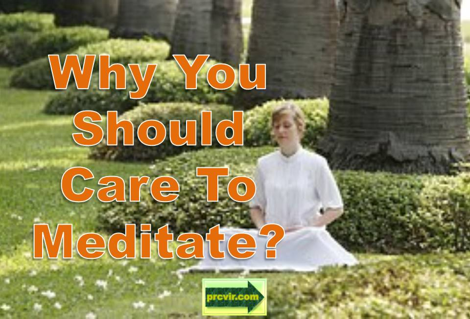 why you should care to meditate