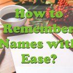 remember names