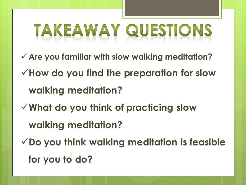 slow walking meditation_q