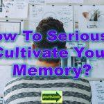 cultivate memory