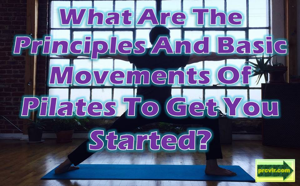 Pilates_principles and movements