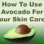 avocado_for skin care