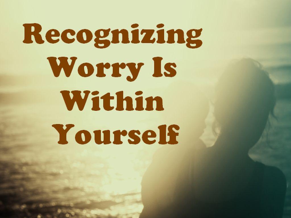woryy_within-yourself