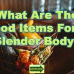 food items_slender