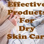 dry skin care_products