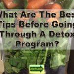 tips before detox program