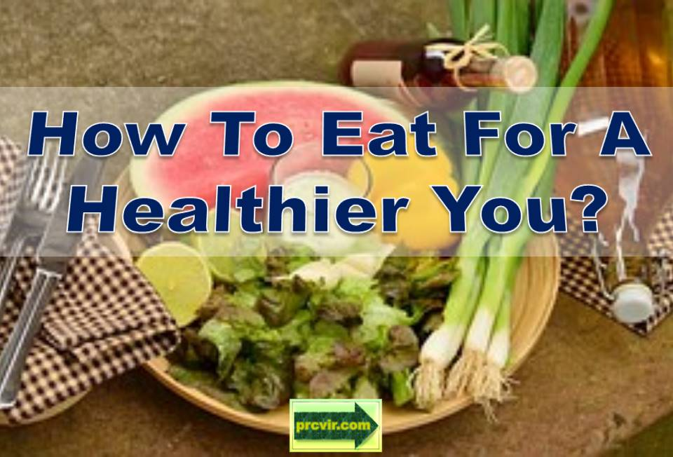eat for a healthier you