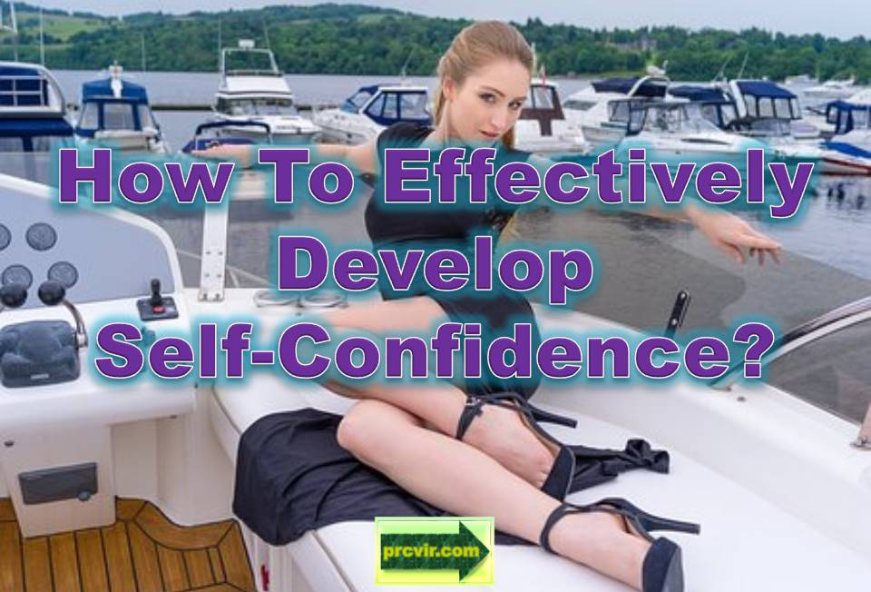 effectively develop self-confidence